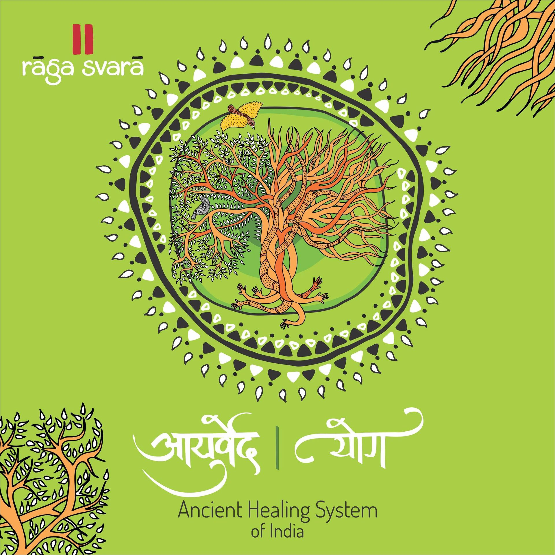 Ancient Healing System — Ayurveda